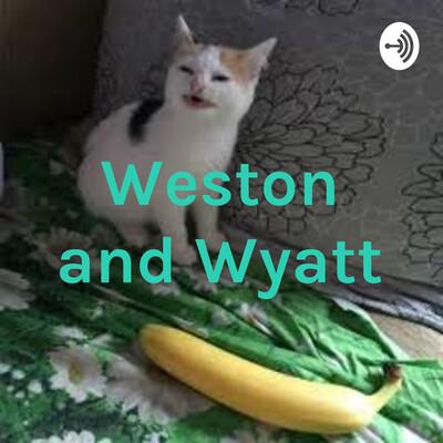 Weston and Wyatt