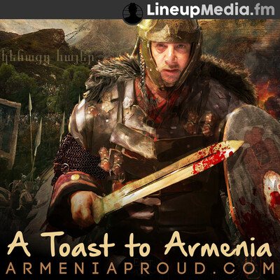 Armenia Proud - A Toast to Armenia
