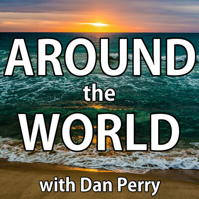 Around the World with Dan Perry