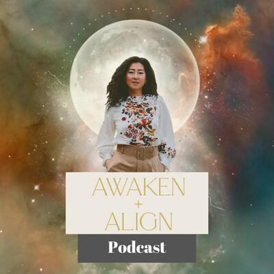 Awaken and Align