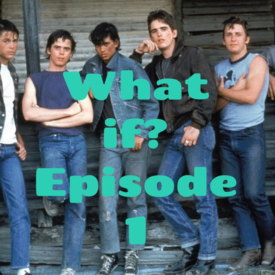 What if? Episode 1