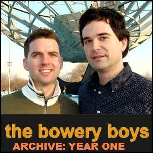 Bowery Boys Archive: The Early Years
