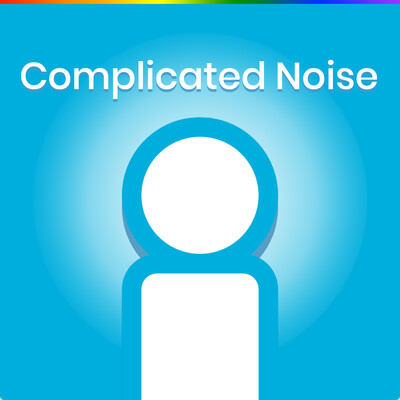 Complicated Noise