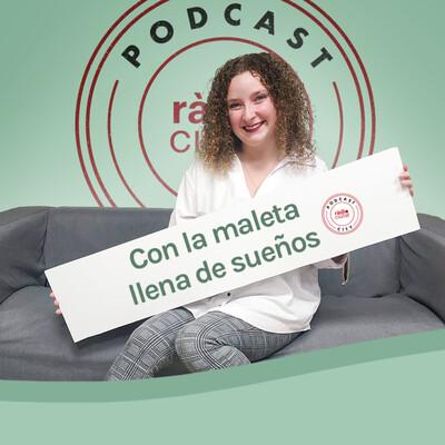 Con la maleta llena de sueños | Ràdio Ciutat de Tarragona