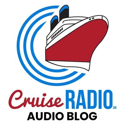 Cruise Radio Audio Blog