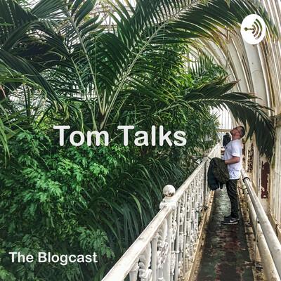 Tom Talks