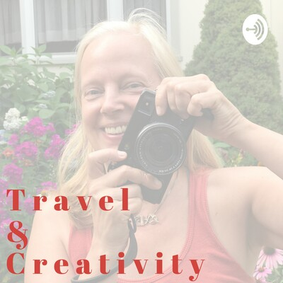 Travel & Creativity