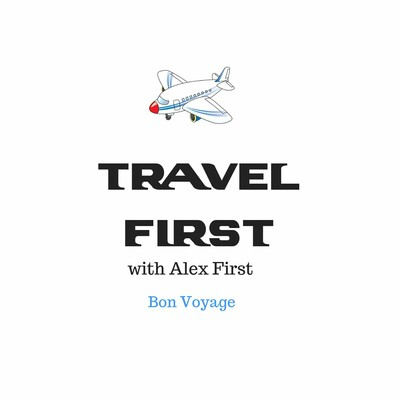 Travel First with Alex First