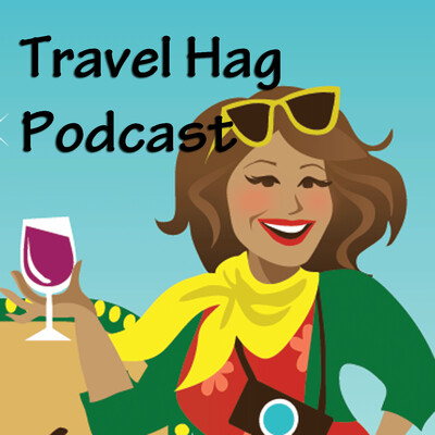 The Travel Hag Podcast