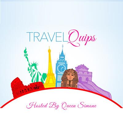 Travel Quips Podcast