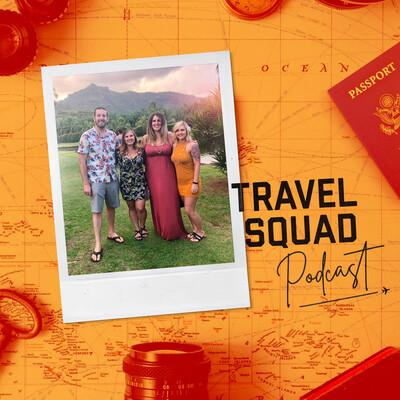 Travel Squad Podcast