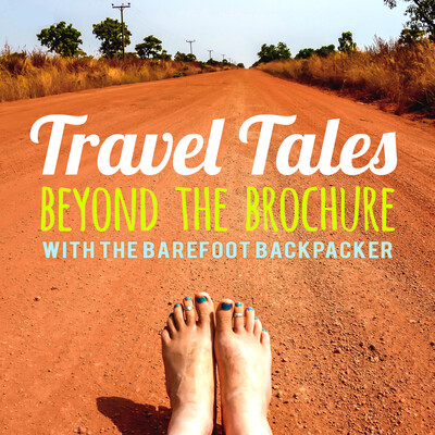 Travel Tales From Beyond The Brochure