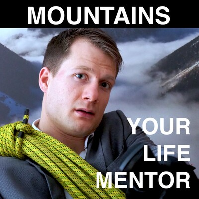 MOUNTAINS - YOUR LIFE MENTOR