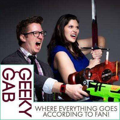 Geeky Gab