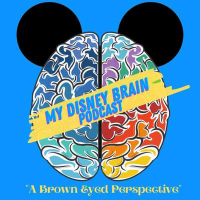 My Disney Brain Podcast