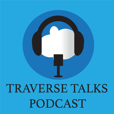 Traverse Talks Podcast
