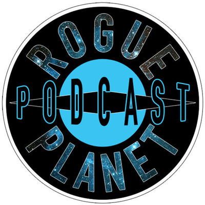 Rogue Planet Podcast