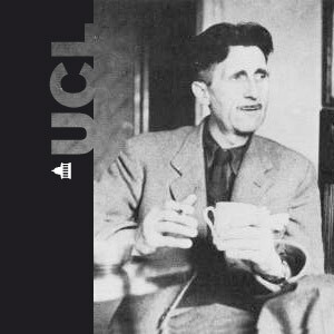 George Orwell at UCL - Audio