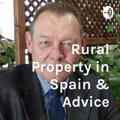 Rural Property in Spain Help & Advice
