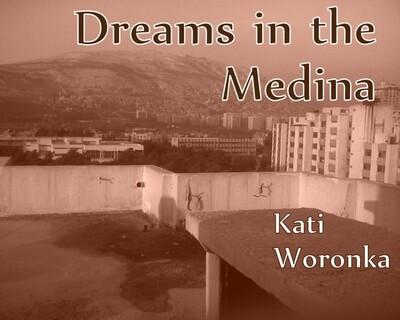 Dreams in the Medina