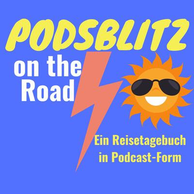 Podsblitz on the Road