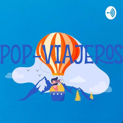 Pop-Viajeros Podcast