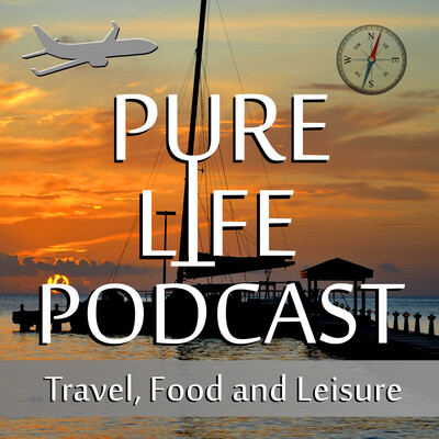 Pure Life Family Travel Podcast