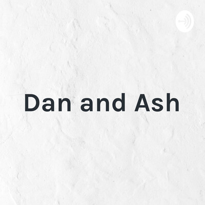 Dan and Ash: Relational Gems