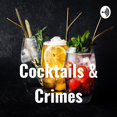 Cocktails & Crimes