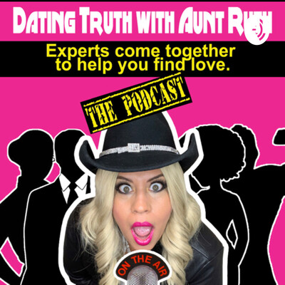 Dating Truth with Aunt Ruth
