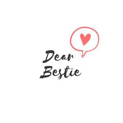 Dear Bestie