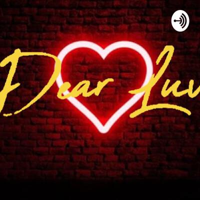 Dear Luv,