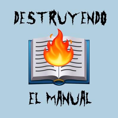 Destruyendo El Manual