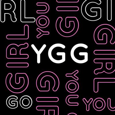YGG-You Go Girl