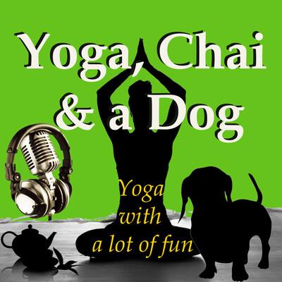 Yoga Chai and a Dog