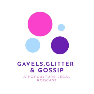 Gavels, Glitter, and Gossip