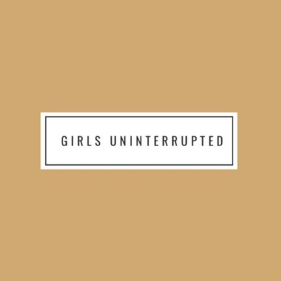 Girls Uninterrupted