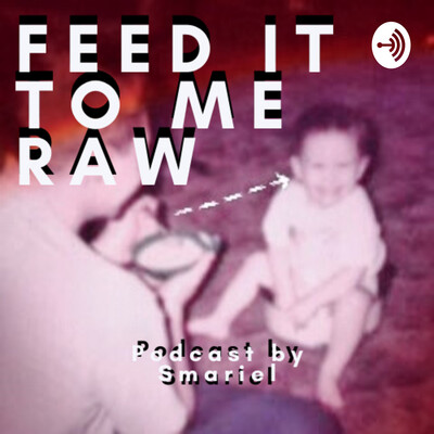 Feed it to me RAW