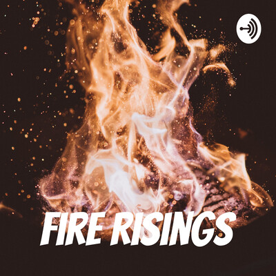 Fire Risings