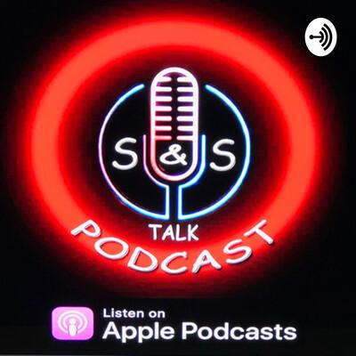 S&S Talk