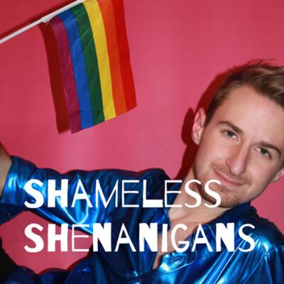 Shameless Shenanigans