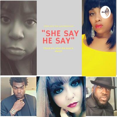 She Say He Say
