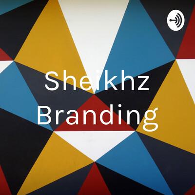 Sheikhz Branding