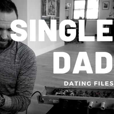 Single Dad Dating Files