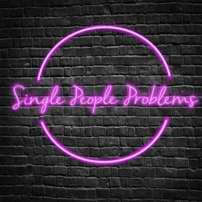 Single People Problems