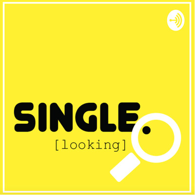 Single. Looking.