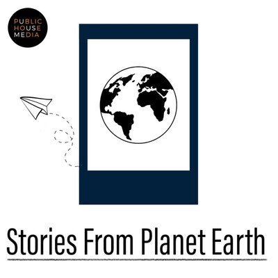 Stories From Planet Earth