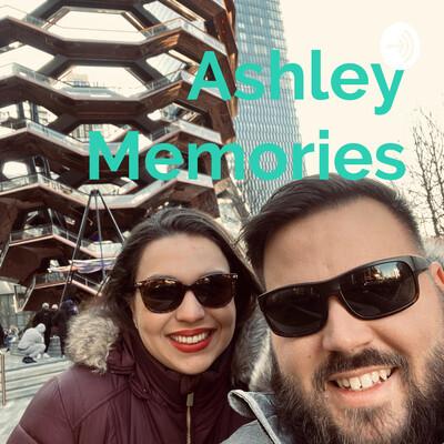 Ashley Memories