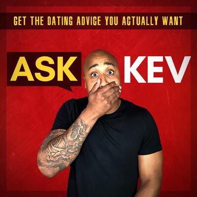 Ask Kev