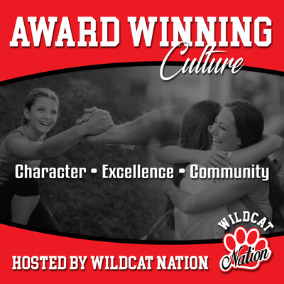 Award Winning Culture Hosted By: Wildcat Nation